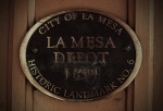 La Mesa Depot Historic Landmark No. 6 Sign - La Mesa Depot